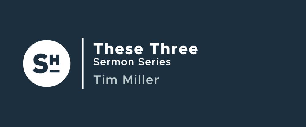 These Three 9:15